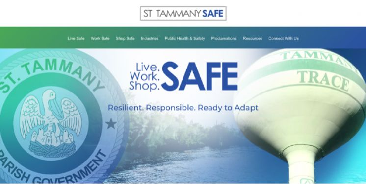 St. Tammany's Final Live Safe. Work Safe. Shop Safe. Action Plan and Companion Website Announced