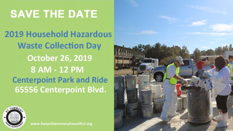 Save the Date for Keep St. Tammany Beautiful's 2019 Household Hazardous Waste Collection Day