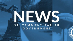ST. TAMMANY PARISH GOVERNMENT OFFERS UPDATE ON TROPICAL STORM CLAUDETTE
